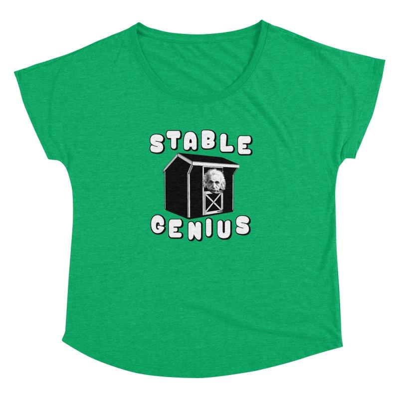 Stable Genius Women's Dolman Scoop Neck by Sam Shain's Artist Shop