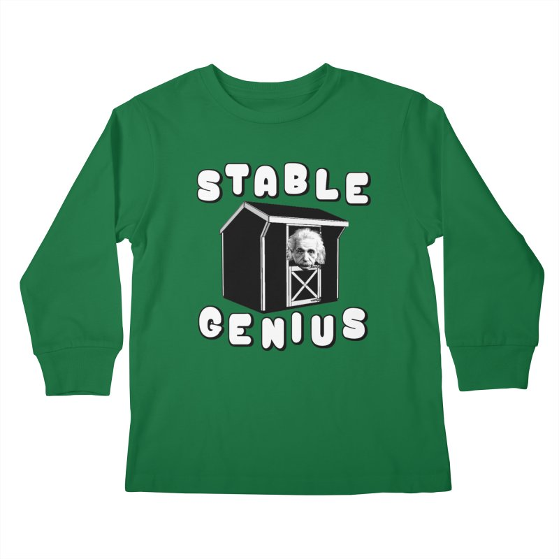 Stable Genius Kids Longsleeve T-Shirt by Sam Shain's Artist Shop