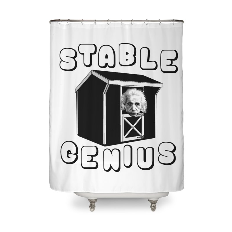 Stable Genius Home Shower Curtain by Sam Shain's Artist Shop