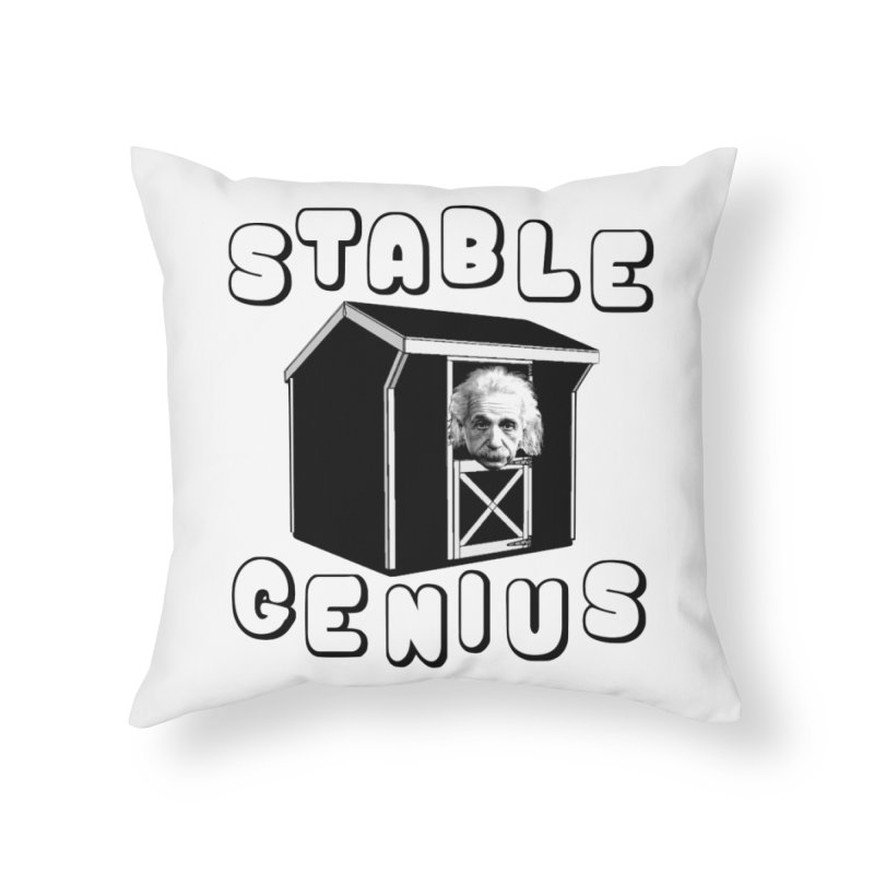 Stable Genius Home Throw Pillow by Sam Shain's Artist Shop