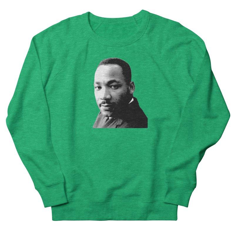 MLK Women's Sweatshirt by Sam Shain's Artist Shop