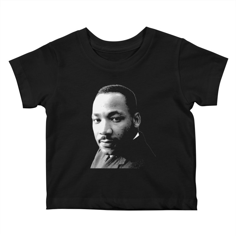 MLK Kids Baby T-Shirt by Sam Shain's Artist Shop