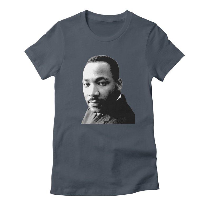 MLK Women's T-Shirt by Sam Shain's Artist Shop