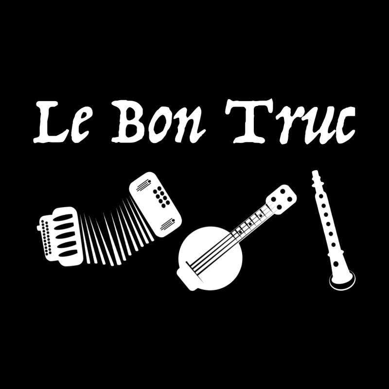 Le Bon Truc Women's T-Shirt by Sam Shain's Artist Shop
