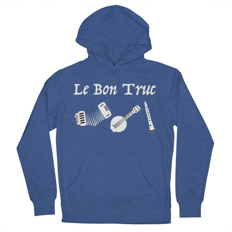 Le Bon Truc Men's French Terry Pullover Hoody by Sam Shain's Artist Shop