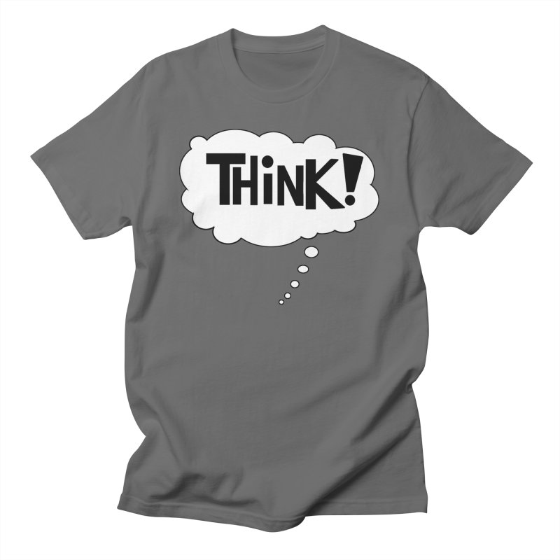 Think Men's T-Shirt by Sam Shain's Artist Shop