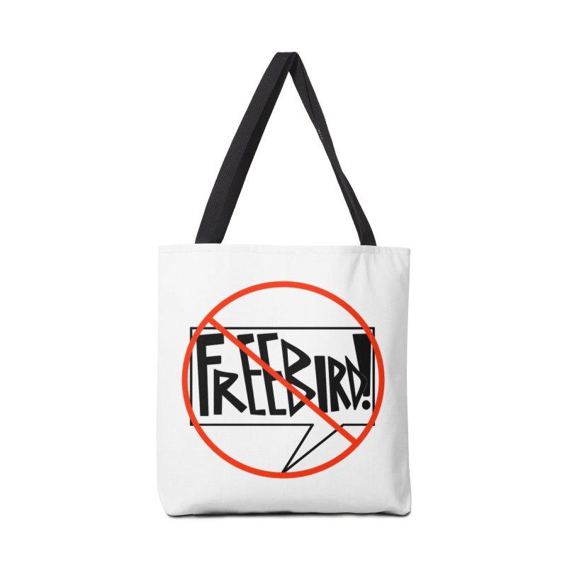 No Freebird Accessories Tote Bag Bag by Sam Shain's Artist Shop