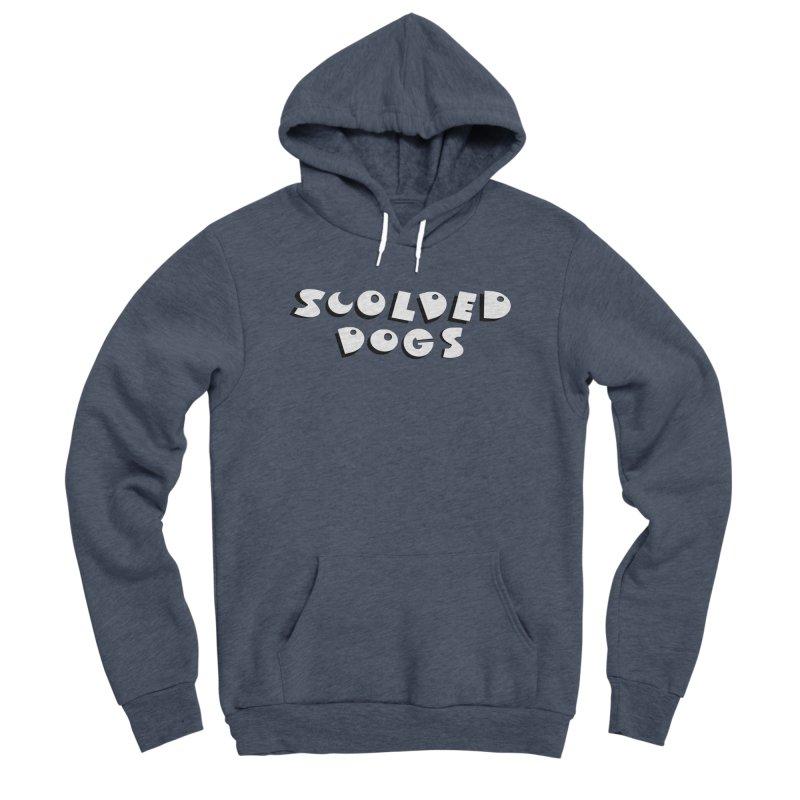 Scolded Dogs Men's Sponge Fleece Pullover Hoody by Sam Shain's Artist Shop