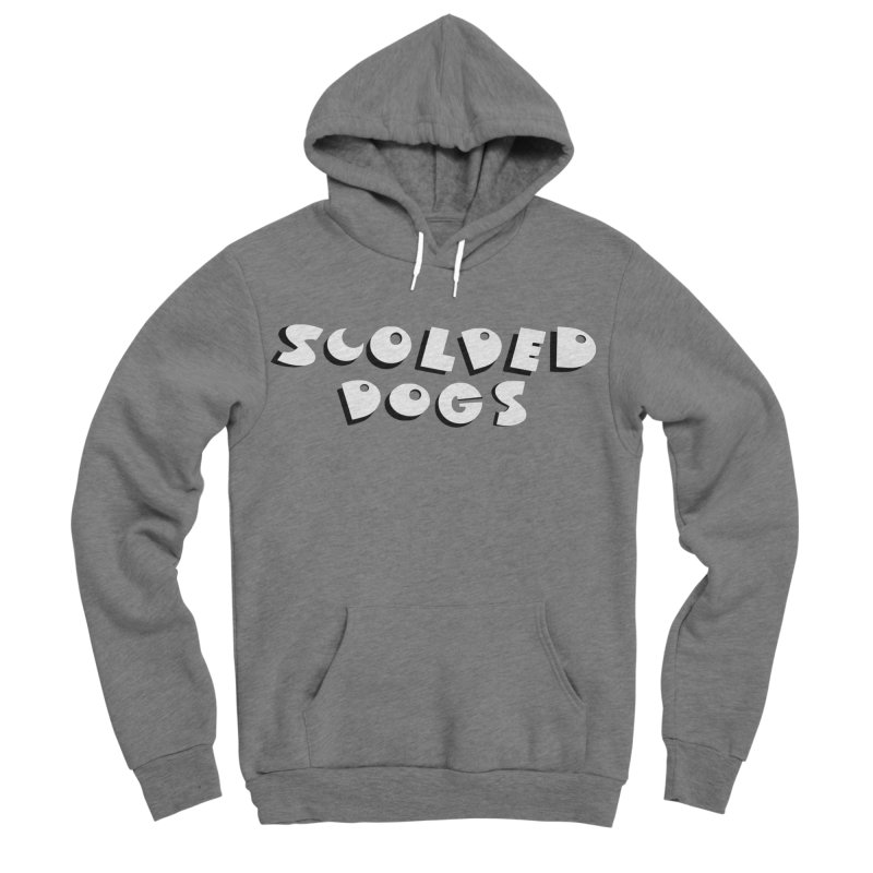Scolded Dogs Women's Sponge Fleece Pullover Hoody by Sam Shain's Artist Shop