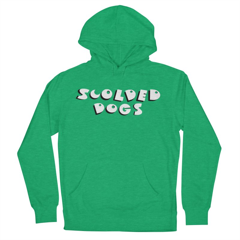 Scolded Dogs Women's French Terry Pullover Hoody by Sam Shain's Artist Shop