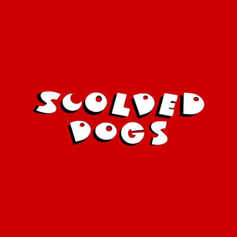 Scolded Dogs Men's T-Shirt by Sam Shain's Artist Shop