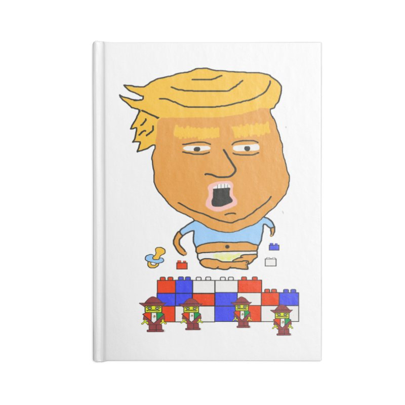 Trump's Wall Accessories Blank Journal Notebook by Sam Shain's Artist Shop