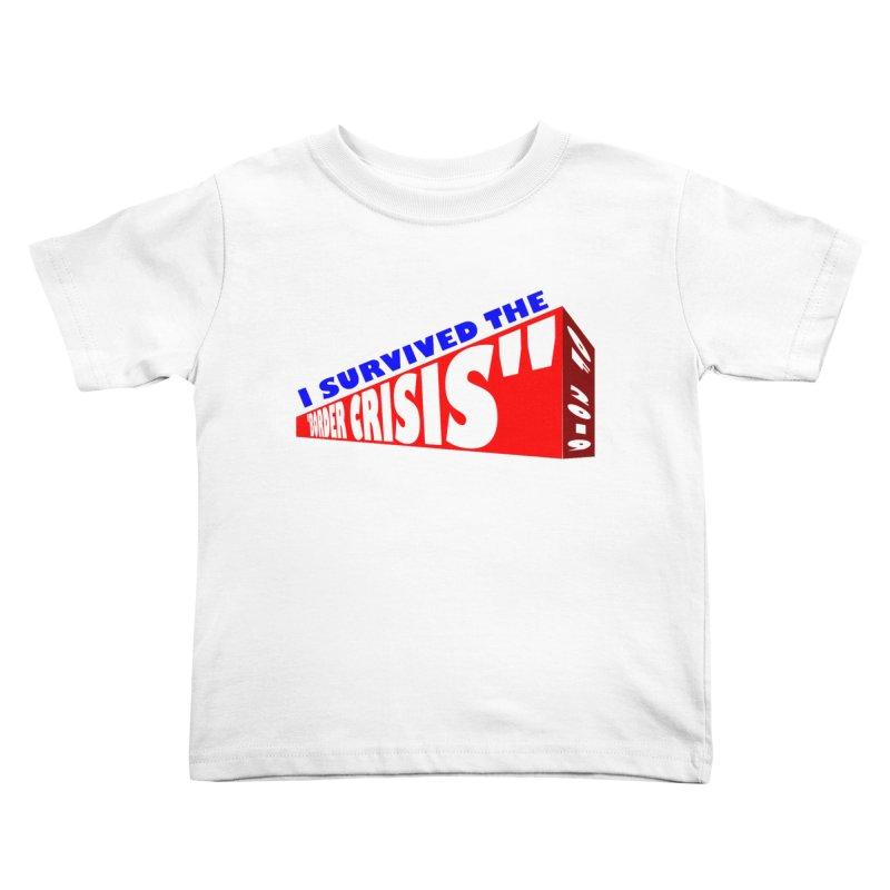 I survived Kids Toddler T-Shirt by Sam Shain's Artist Shop