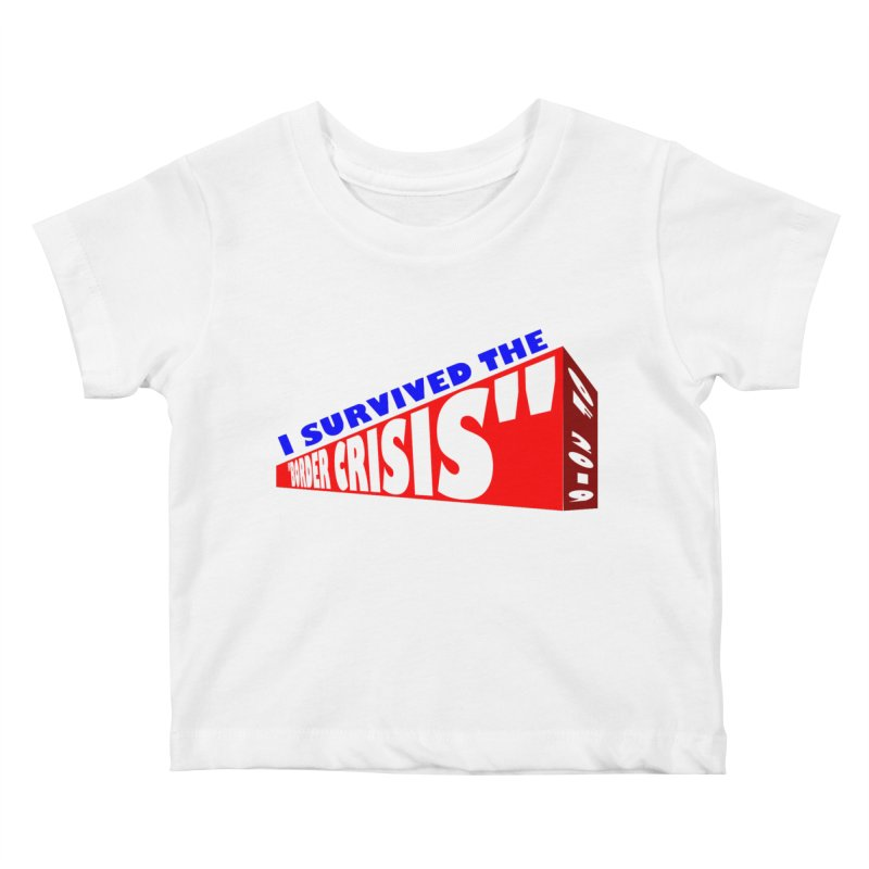 I survived Kids Baby T-Shirt by Sam Shain's Artist Shop
