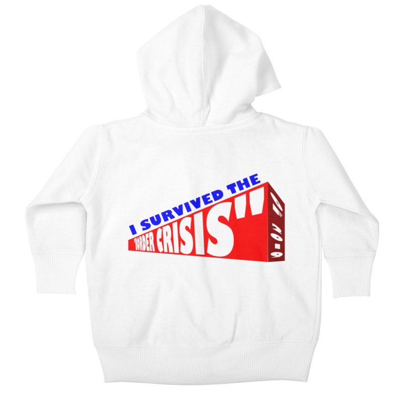 I survived Kids Baby Zip-Up Hoody by Sam Shain's Artist Shop