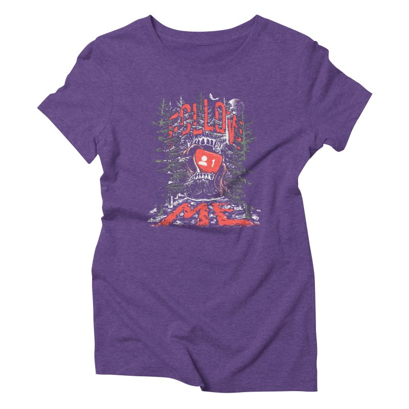 Follow me Women's Triblend T-Shirt by Saṃsāra LSD