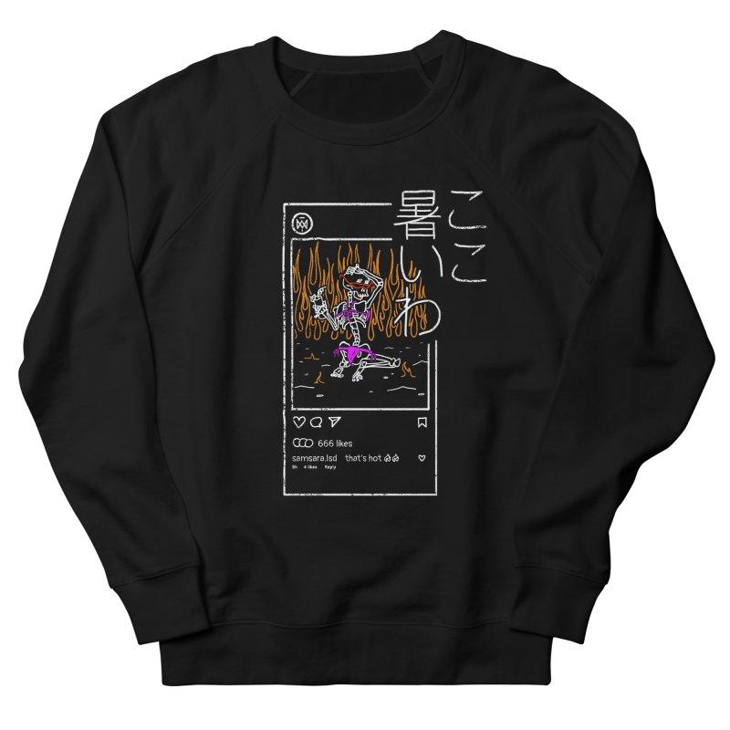 It's hot in here! ここ暑いわ Men's Sweatshirt by Saṃsāra LSD