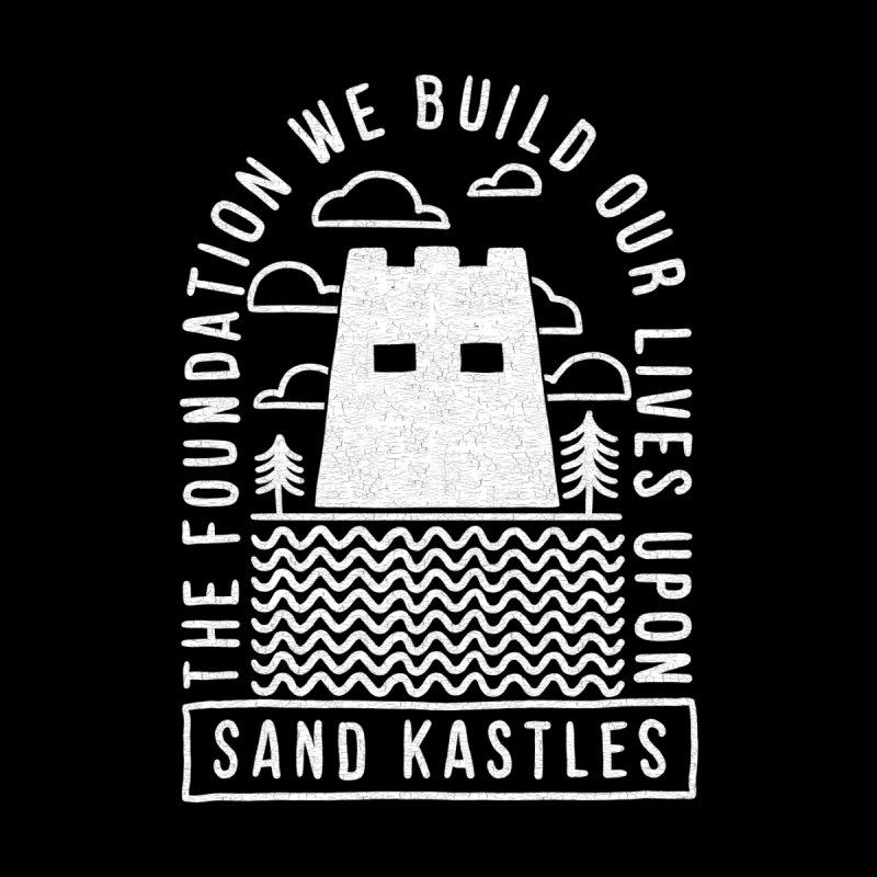 Foundations    by Sand Kastles