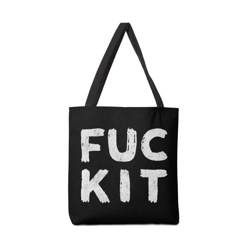 FUCKIT Accessories Bag by HUMOR TEES