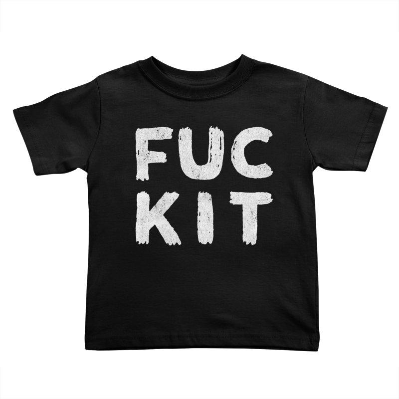 FUCKIT Kids Toddler T-Shirt by Humor Tees