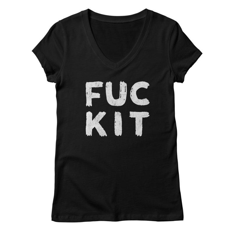 FUCKIT Women's V-Neck by HUMOR TEES