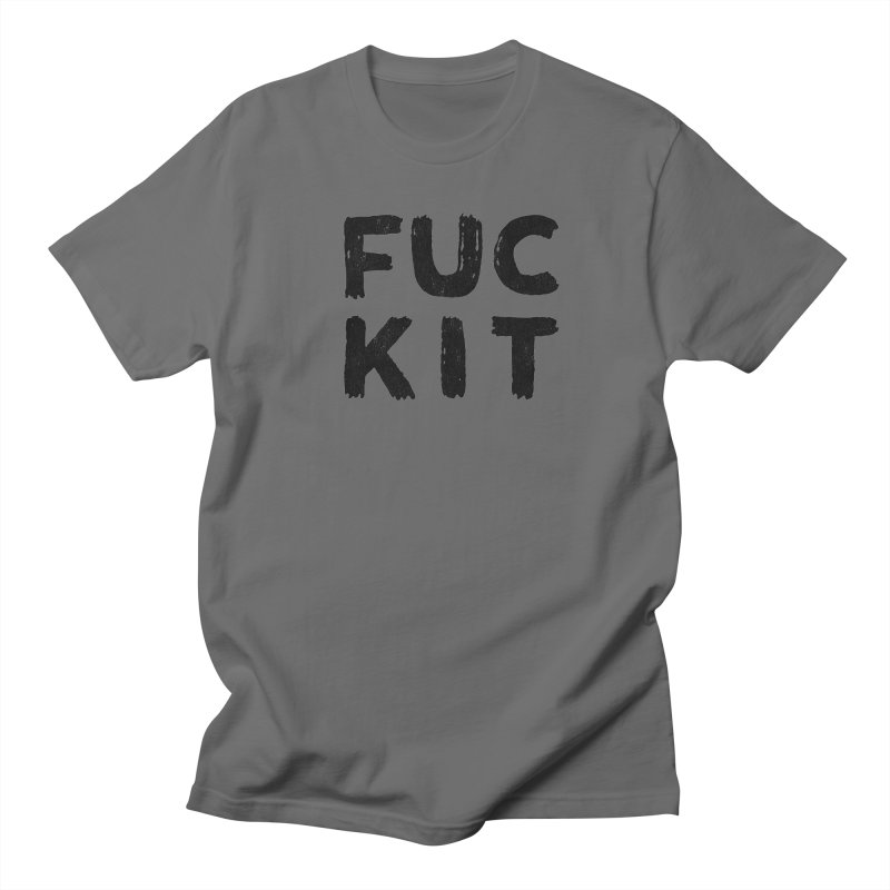 FUCKIT(BLACK INK) Women's Unisex T-Shirt by HUMOR TEES
