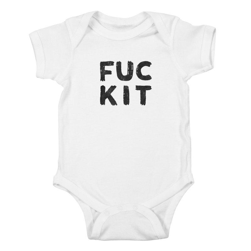 FUCKIT(BLACK INK) Kids Baby Bodysuit by HUMOR TEES