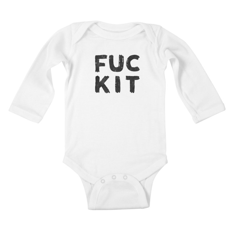 FUCKIT(BLACK INK) Kids Baby Longsleeve Bodysuit by Humor Tees