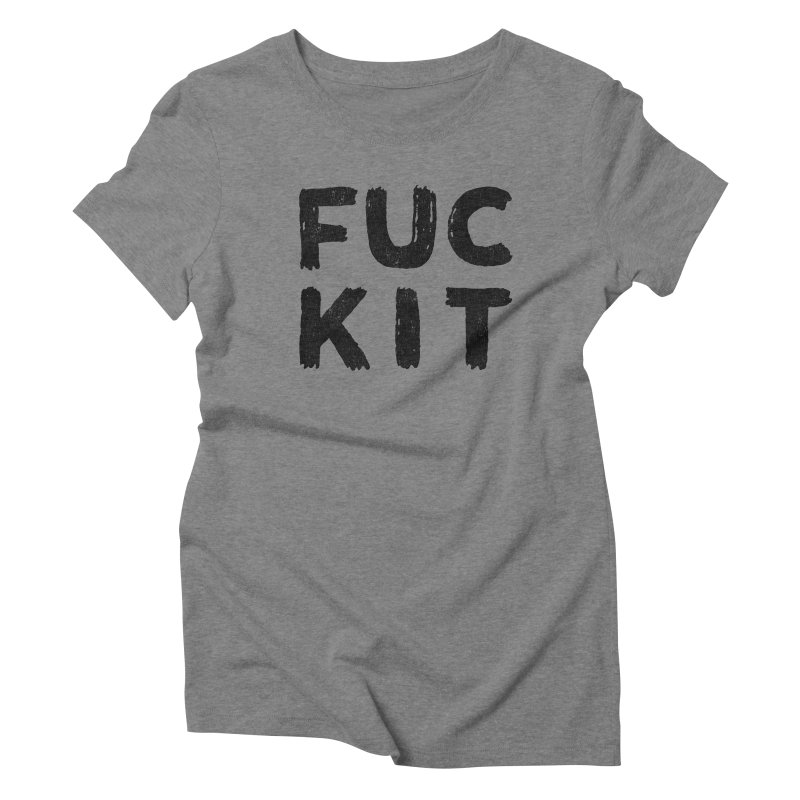 FUCKIT(BLACK INK) Women's Triblend T-shirt by Humor Tees