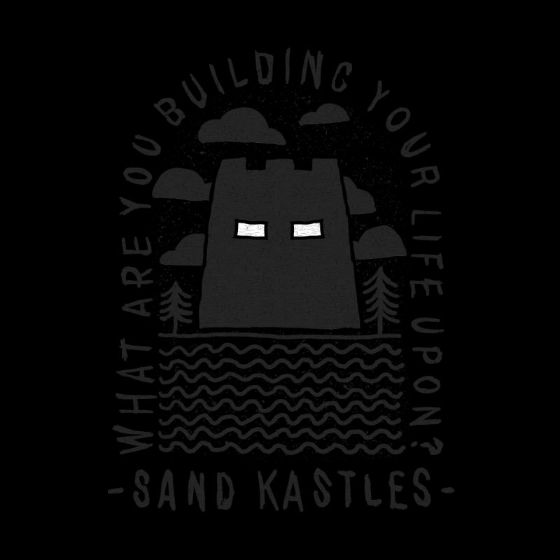 Foundations!  by Sand Kastles Apparel