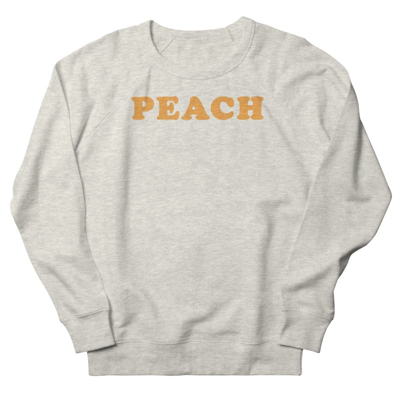 PEACH Women's Sweatshirt by Sand Kastles Apparel