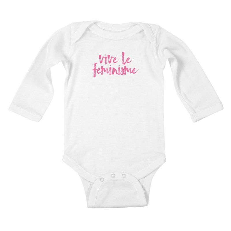 Viva Le Feminisme Kids Baby Longsleeve Bodysuit by Say The F Word