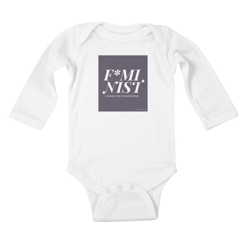 F*minist Kids Baby Longsleeve Bodysuit by Say The F Word
