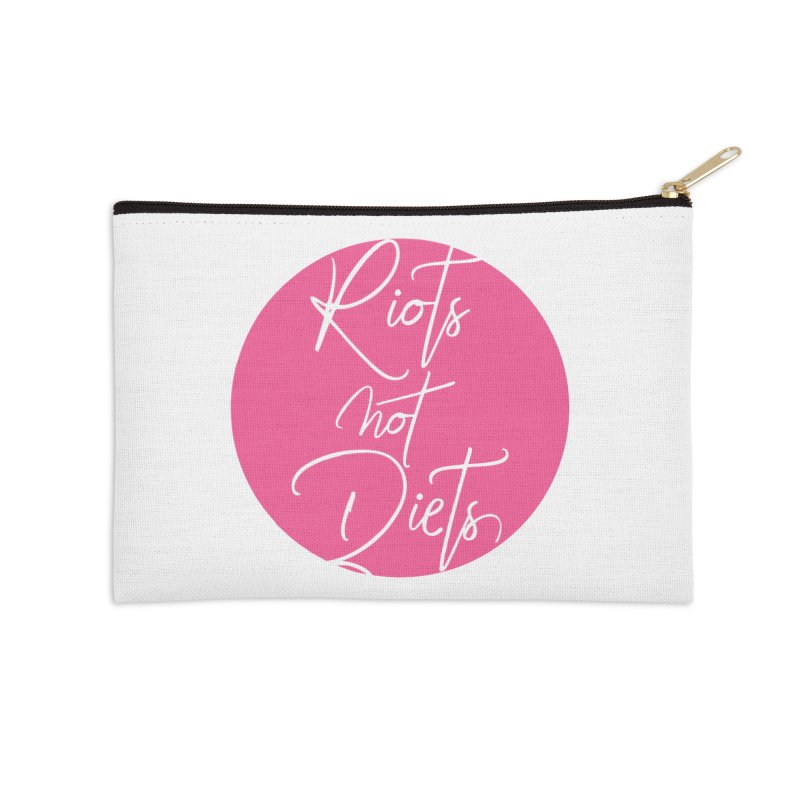 Riots Not Diets Accessories Zip Pouch by Say The F Word