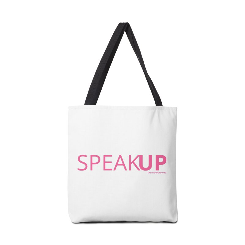 Speak Up Accessories Tote Bag Bag by Say The F Word