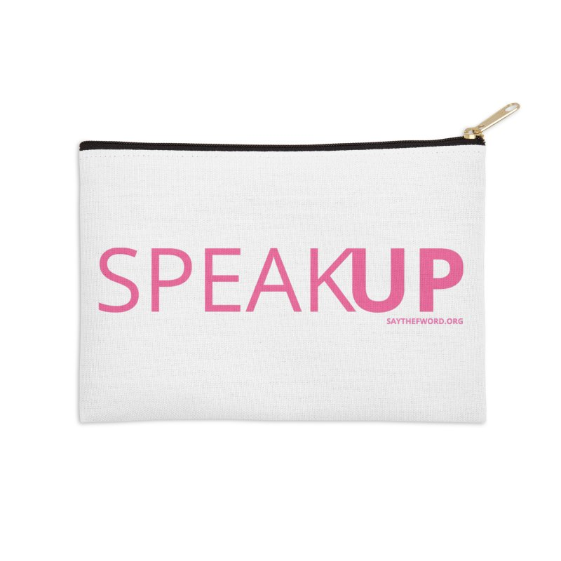 Speak Up Accessories Zip Pouch by Say The F Word