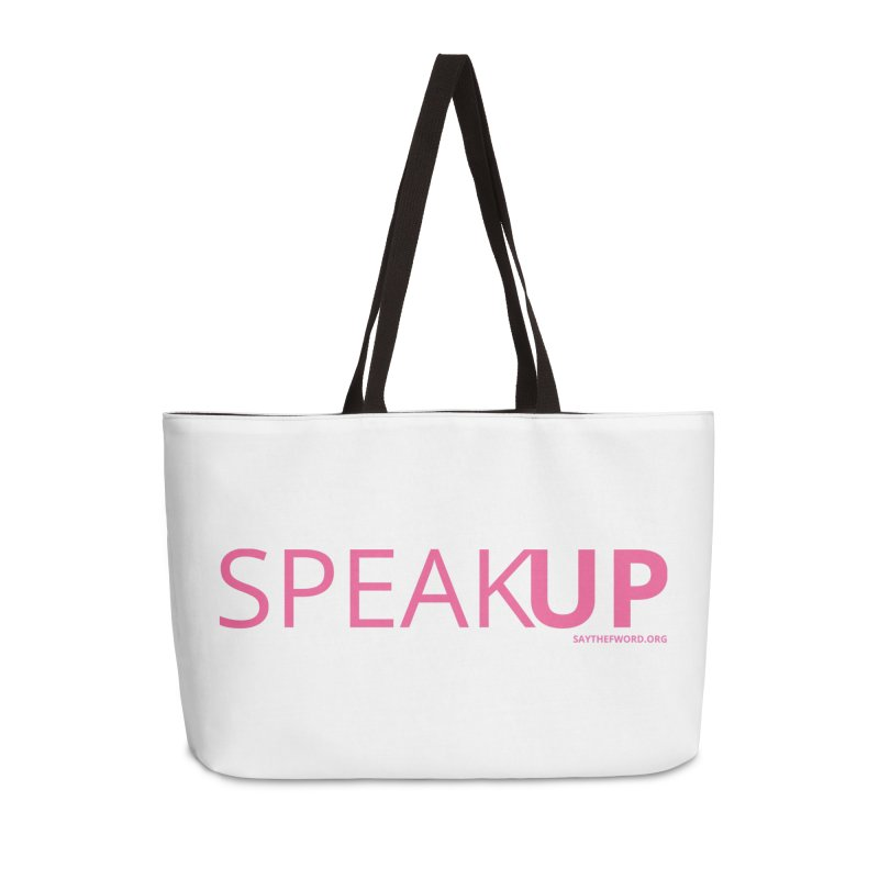 Speak Up Accessories Weekender Bag Bag by Say The F Word