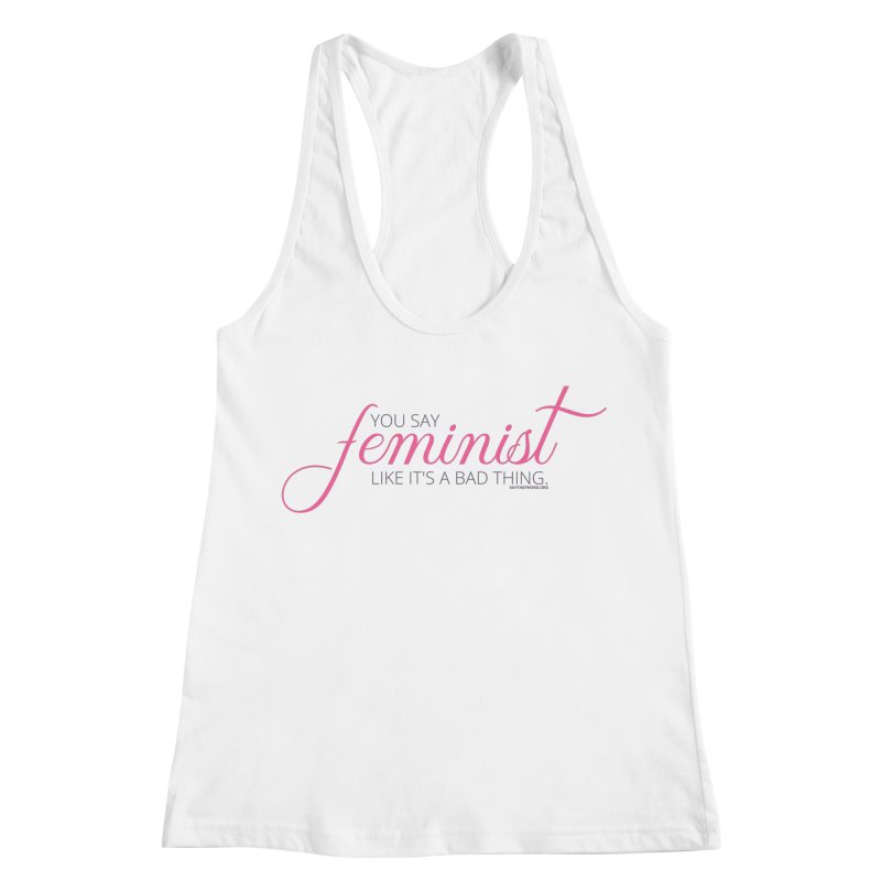 Say The F Word Women's Racerback Tank by Say The F Word