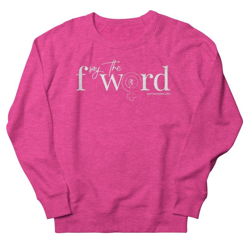 STFW Logo Men's Sweatshirt by Say The F Word