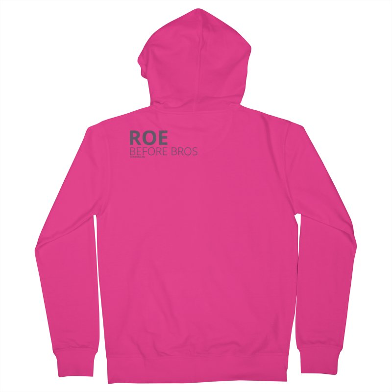 Roe Before Bros Men's French Terry Zip-Up Hoody by Say The F Word