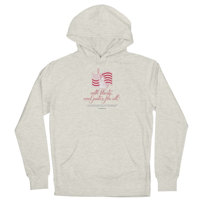 With Liberty, And Justice For All. Women's Pullover Hoody by Say The F Word
