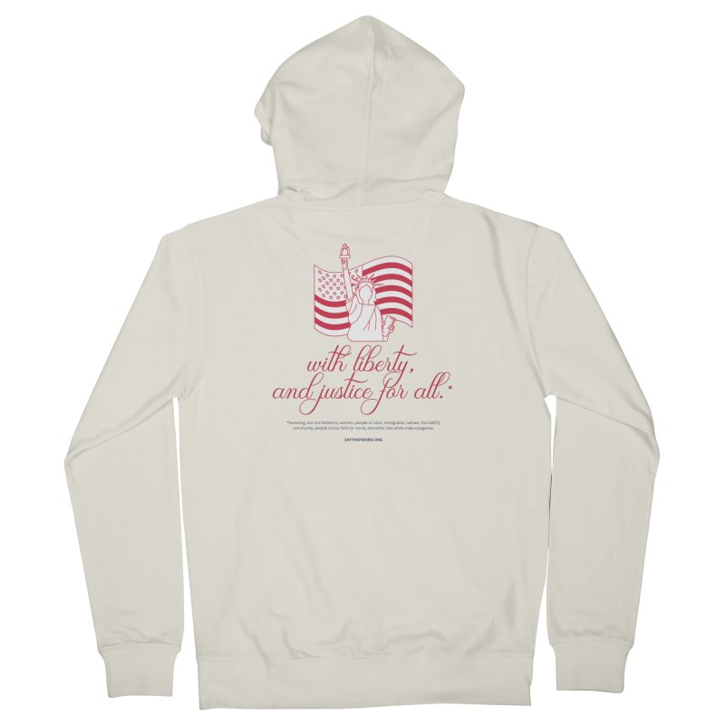 With Liberty, And Justice For All. Women's Zip-Up Hoody by Say The F Word