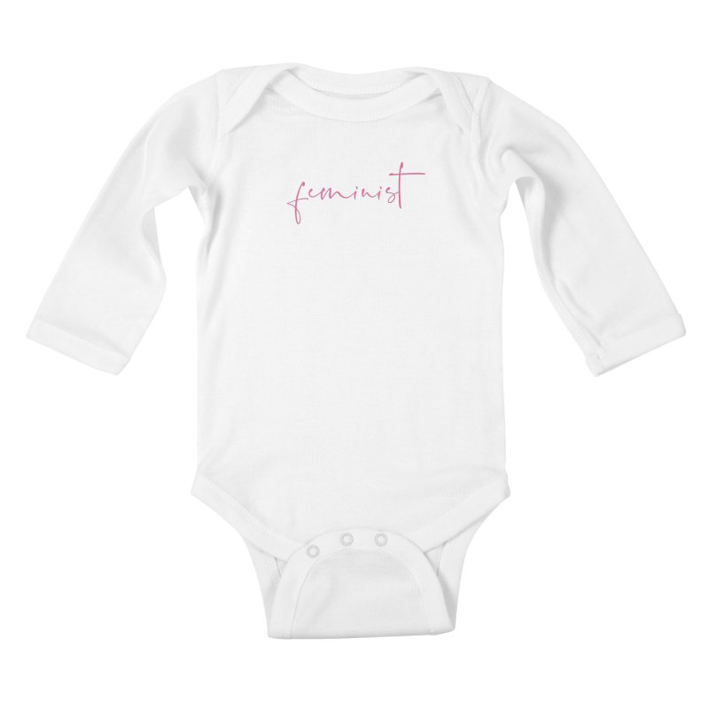 Feminist Kids Baby Longsleeve Bodysuit by Say The F Word