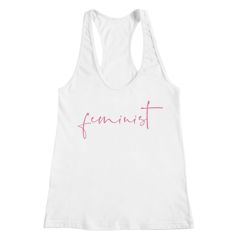 Feminist Women's Racerback Tank by Say The F Word