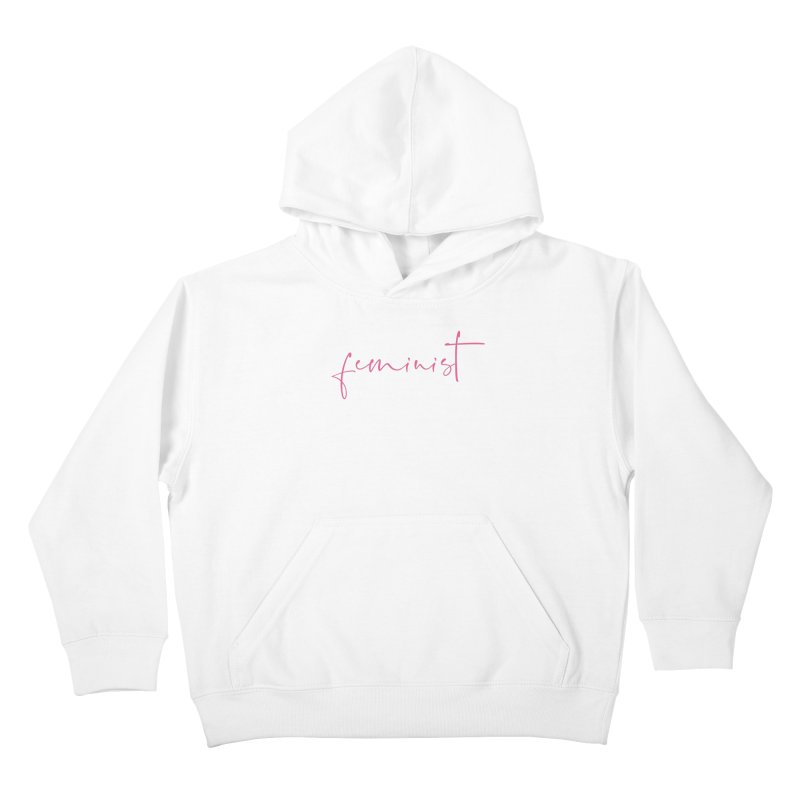 Feminist Kids Pullover Hoody by Say The F Word