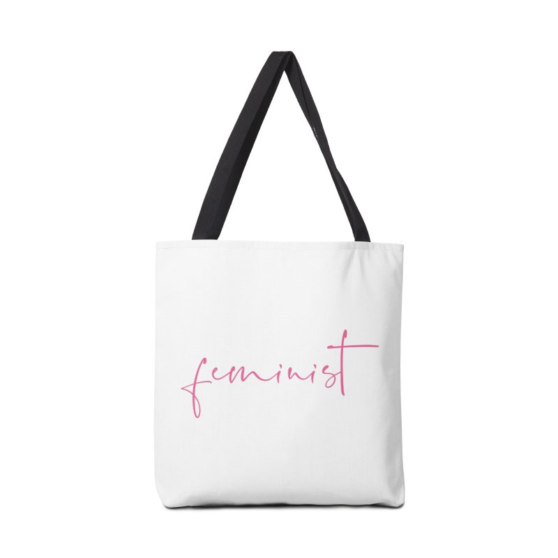 Feminist Accessories Tote Bag Bag by Say The F Word