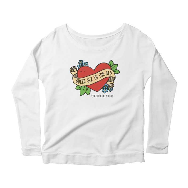Queer Sex Ed For All! Women's Longsleeve T-Shirt by Scarleteen's Threadless Shop