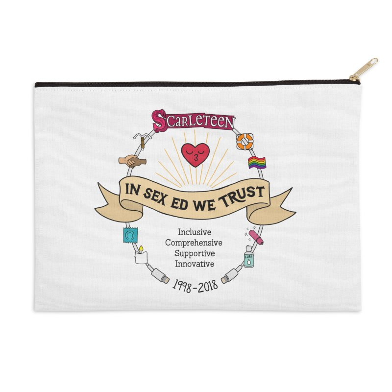 In Sex Ed We Trust Accessories Zip Pouch by Scarleteen's Threadless Shop
