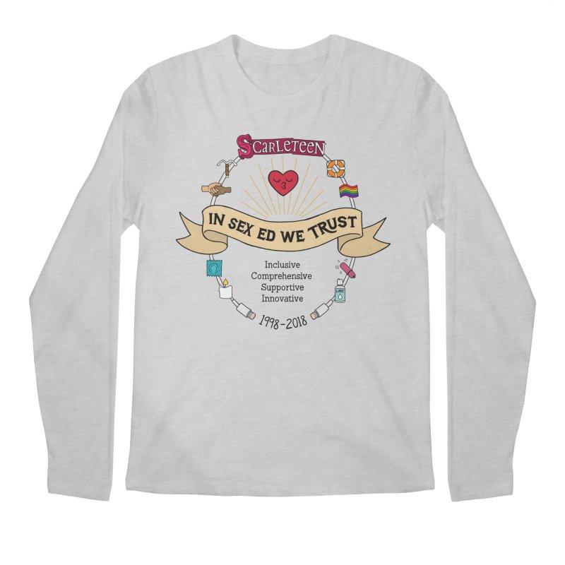 In Sex Ed We Trust Men's Longsleeve T-Shirt by Scarleteen's Threadless Shop