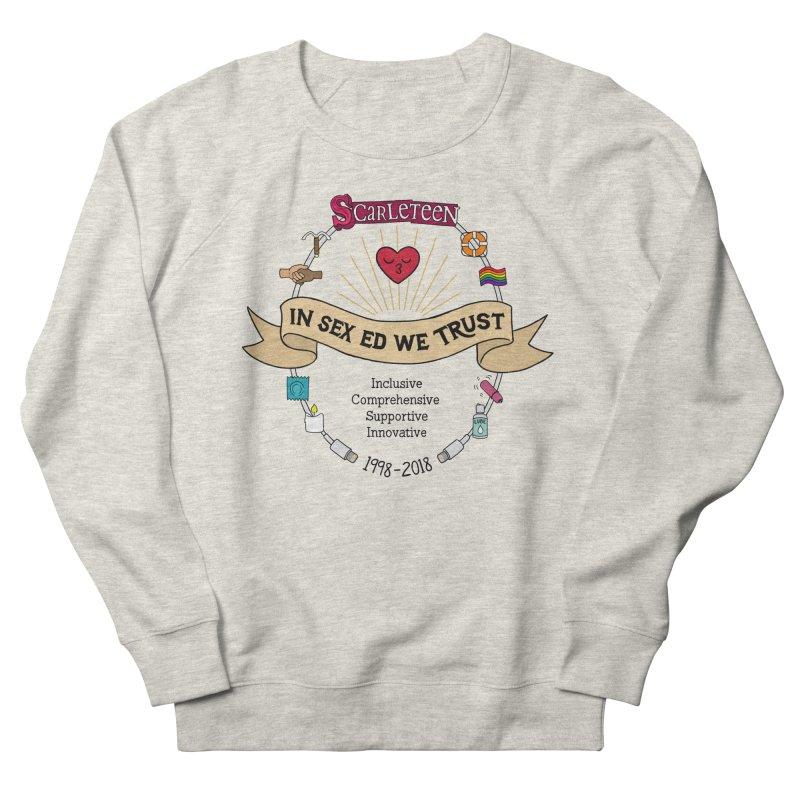 In Sex Ed We Trust Women's Sweatshirt by Scarleteen's Threadless Shop